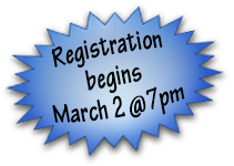 Registration begins March 2 at 7pm